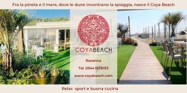 Fra la pineta e il mare dove le dune incontrano la spiaggia, nasce il Coya Beach, uno stabilimento balneare a due passi da Ravenna che unisce relax, sport e buona cucina. Coya Beach Via delle Gardenie 27 48123 Casalborsetti